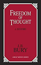 Another cover of the book A History of Freedom of Thought by J.B. Bury