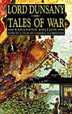 Another cover of the book Tales of War by Lord Dunsany