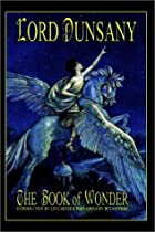 Another cover of the book The Book of Wonder by Lord Dunsany