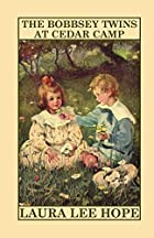 cover for book The Bobbsey Twins at Cedar Camp
