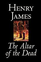 Cover of the book The Altar of the Dead by Henry James