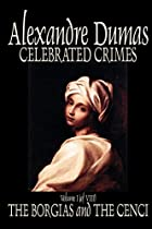 Cover of the book Celebrated crimes by Alexandre Dumas