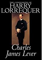 Cover of the book The confessions of Harry Lorrequer by Charles James Lever