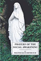 Cover of the book Prayers of the social awakening by Walter Rauschenbusch