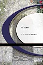 Another cover of the book The Shuttle by Frances Hodgson Burnett