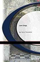 Cover of the book Love Songs by Sara Teasdale