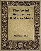 Another cover of the book Awful disclosures by Maria Monk