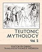 Cover of the book Teutonic mythology by Viktor Rydberg
