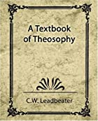 Another cover of the book A Textbook of Theosophy by C.W. Leadbeater
