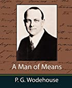 Another cover of the book A Man of Means by P.G. Wodehouse