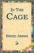 Another cover of the book In the Cage by Henry James