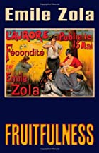 Another cover of the book Fruitfulness by Émile Zola