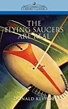Another cover of the book The Flying Saucers are Real by Donald E. Keyhoe