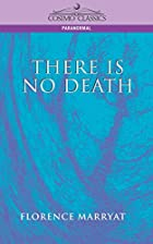 Cover of the book There is no death by Florence Marryat