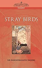 Cover of the book Stray Birds by Rabindranath Tagore