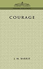 Cover of the book Courage by J.M. Barrie