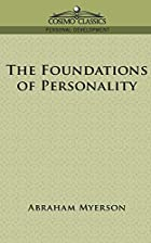 Cover of the book The Foundations of Personality by Abraham Myerson