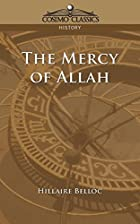 Another cover of the book The mercy of Allah by Hilaire Belloc