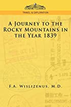 Cover of the book A journey to the Rocky Mountains in the year 1839 by Adolph Wislizenus