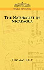Another cover of the book The Naturalist in Nicaragua by Thomas Belt
