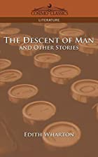Another cover of the book The Descent of Man and Other Stories by Edith Wharton