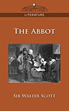 Another cover of the book The Abbot by Walter Scott