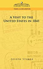 Cover of the book A Visit to the United States in 1841 by Joseph Sturge