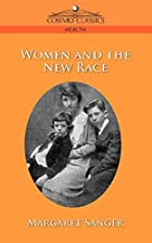 Cover of the book Woman and the New Race by Margaret Sanger