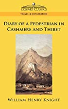 Cover of the book Diary of a Pedestrian in Cashmere and Thibet by William Henry Knight