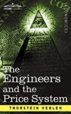 Cover of the book The engineers and the price system by Thorstein Veblen