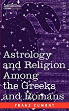 Another cover of the book Astrology and religion among the Greeks and Romans by Franz Valery Marie Cumont