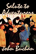Another cover of the book Salute to Adventurers by John Buchan