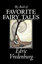 Cover of the book My Book of Favorite Fairy Tales by Edric Vredenburg