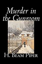 Cover of the book Murder in the Gunroom by H. Beam Piper