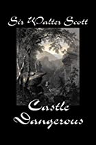 Another cover of the book Castle Dangerous by Walter Scott