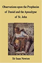 Another cover of the book Observations upon the Prophecies of Daniel, and the Apocalypse of St. John by Isaac Newton