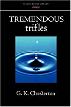 Another cover of the book Tremendous Trifles by G.K. Chesterton