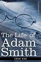 Another cover of the book Life of Adam Smith by John Rae