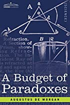Cover of the book A budget of paradoxes by Augustus De Morgan