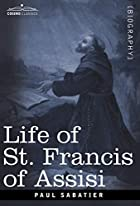 Another cover of the book Life of St. Francis of Assisi by Paul Sabatier