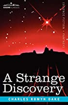 Cover of the book A Strange Discovery by Charles Romyn Dake