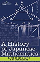 Another cover of the book A history of Japanese mathematics by David Eugene Smith
