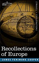 Cover of the book Recollections of Europe by James Fenimore Cooper