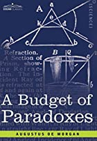 Another cover of the book A budget of paradoxes by Augustus De Morgan