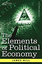 Cover of the book Elements of political economy by James Bonar