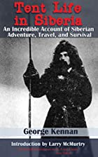Another cover of the book Tent Life in Siberia by George Kennan