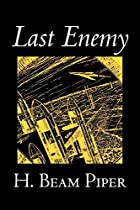 Cover of the book Last Enemy by H. Beam Piper