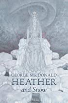 Cover of the book Heather and Snow by George MacDonald