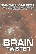 Another cover of the book Brain Twister by Randall Garrett