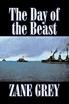 Cover of the book The Day of the Beast by Zane Grey